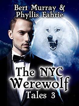 Free: The NYC Werewolf: Tales, Book Three