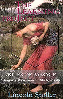 Free:  The Learning Project, Rites of Passage