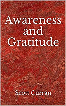 Free: Awareness and Gratitude