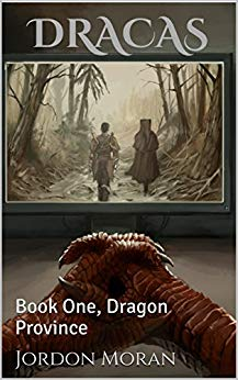 Dracas: Dragon Province (Book 1)