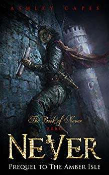 Free: Never (Prequel to The Amber Isle)