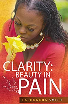 Clarity: Beauty in Pain