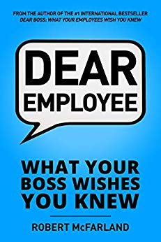 Free: Dear Employee: What Your Boss Wishes You Knew