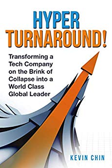 Free: HyperTurnaround!: Transforming a Tech Company on the Brink of Collapse into a World Class Global Leader