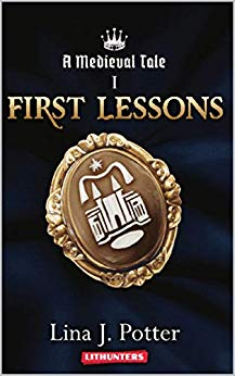 A Medieval Tale: First Lessons