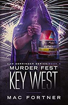 Murder Fest Key West: Cam Derringer Series (Book 4)