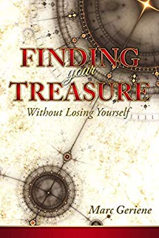 Free: Finding Your Treasure: Without Losing Yourself