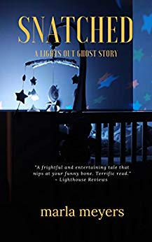 Free: Snatched (A Ghost Story): Lights Out Series Book #2