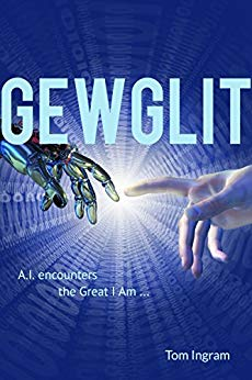 Free: Gewglit: A.I. Encounters the Great I Am