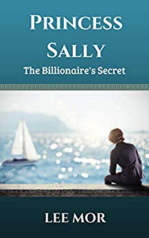 Free: Princess Sally: The Billionaire's Secret