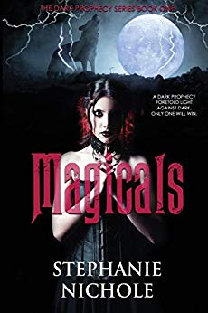 Magicals (The Dark Prophecy Series Book 1)