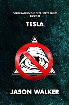 Free: Tesla (Obliterating the Deep State Series)