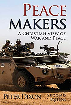 Peacemakers: A Christian View of War and Peace
