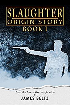 Free: Slaughter: Origin Story