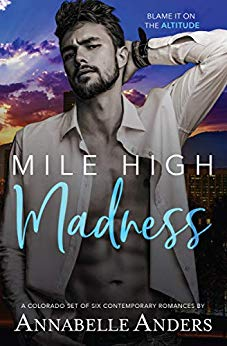 Mile High Madness: Six Contemporary Colorado Romances
