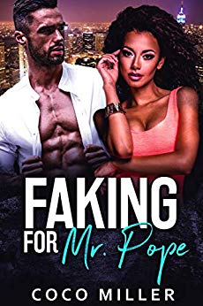 Faking For Mr. Pope (Big City Billionaires Book 1)
