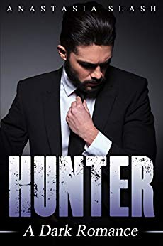 Hunter: A Dark Romance