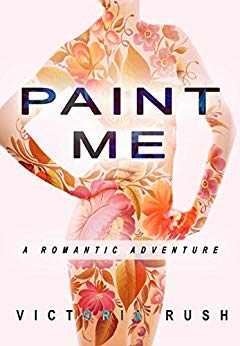 Paint Me: A Romantic Adventure