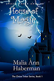 Free: Chase Tinker and the House of Magic (Book 1)