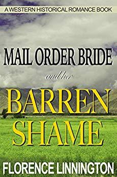 Mail Order Bride And Her Barren Shame