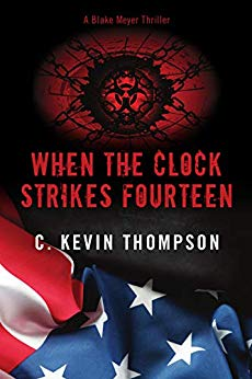 When the Clock Strikes Fourteen (A Blake Meyer Thriller – Book 4)