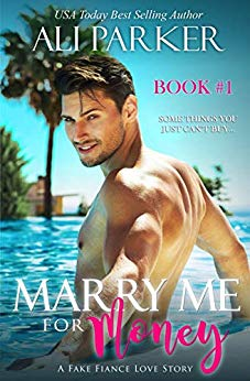Free: Marry Me For Money (Book 1)