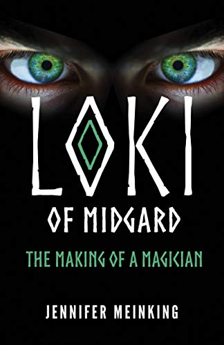 Loki of Midgard: The Making of a Magician