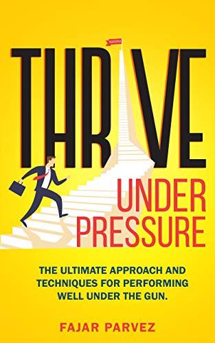 Thrive Under Pressure