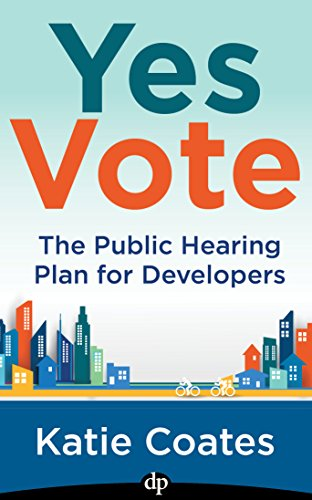 Free: Yes Vote: The Public Hearing Plan for Developers