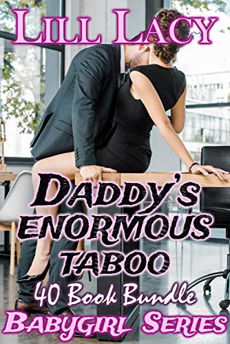 Daddy's Enormous Taboo 40 Book Bundle