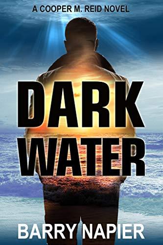 Free: Dark Water (Cooper M. Reid, Book 1)