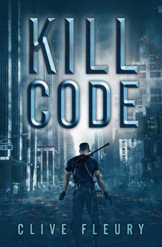 Kill Code: A Dystopian Science Fiction Novel