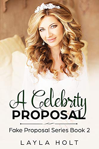 A Celebrity Proposal