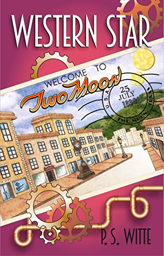 Free: Western Star: Welcome to Two Moon