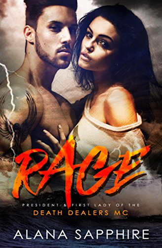 Free: Rage: President & First Lady Of The Death Dealers MC