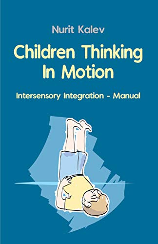Free: Children Thinking in Motion: Intersensory Integration – Manual