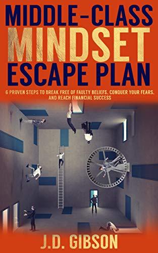 Middle-Class Mindset Escape Plan
