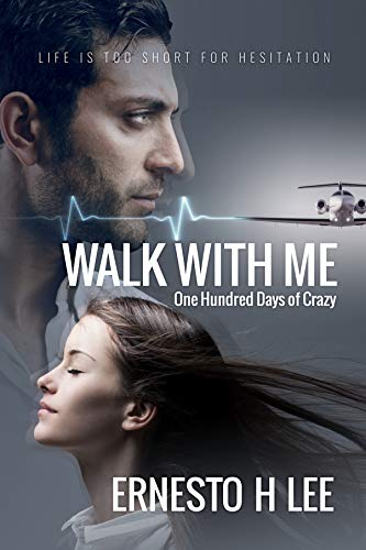 Free: Walk With Me, One Hundred Days of Crazy