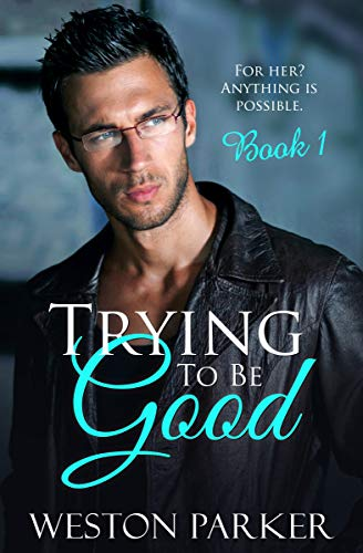 Free: Trying To Be Good