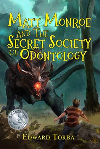 Matt Monroe and the Secret Society of Odontology