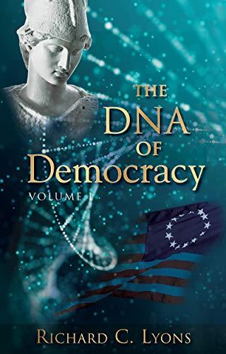 The DNA of Democracy