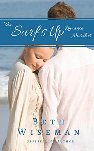 Free: A Tide Worth Turning/Message In A Bottle (2 in One Volume): Surf's Up Romance Novellas