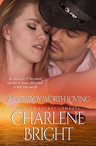 A Cowboy Worth Loving