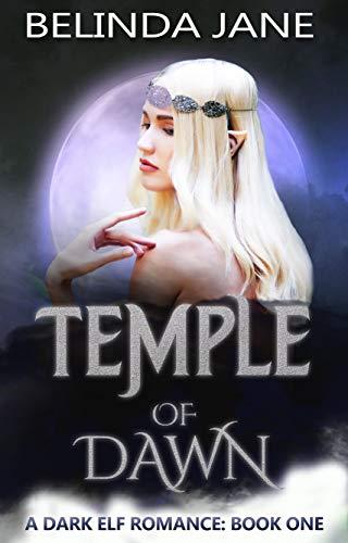 Temple of Dawn (A Dark Elf Romance Book 1)