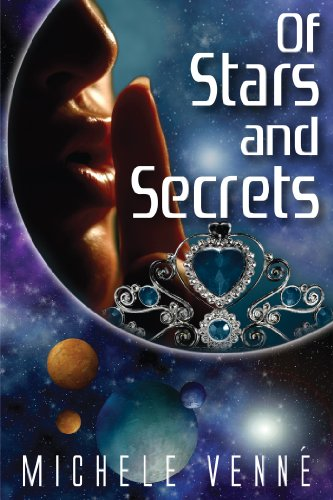Of Stars and Secrets (Stars Book 1 of 2)