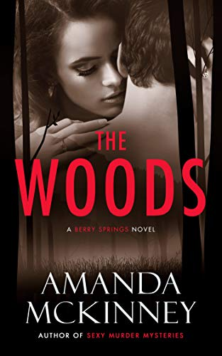 Free: The Woods (A Berry Springs Novel)