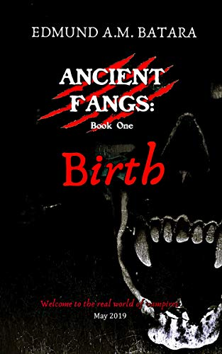 Ancient Fangs: Birth (Book 1)