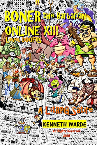 Boner the Barbarian Online XIII: Level Doofus