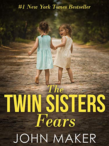 The Twin Sisters Fears