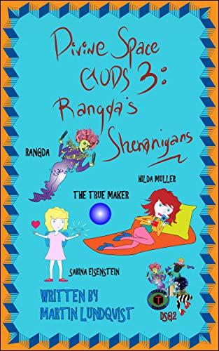 Free: Divine Space Gods III: Rangda's Shenanigans
